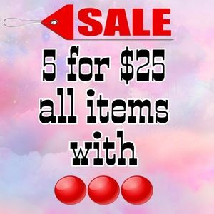 SALE!! 5 FOR $25